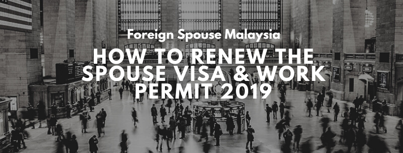 How to renew the spouse visa & work permit 2019